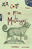 O Fio das Missangas (Portuguese Edition)