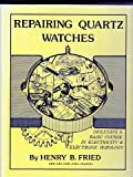 img - for Repairing Quartz Watches book / textbook / text book