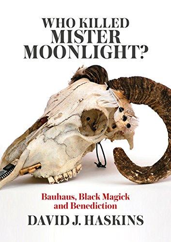 Bauhaus Band (Who Killed Mister Moonlight?: Bauhaus, Black Magick and Benediction)