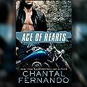 Ace of Hearts Hörbuch von Chantal Fernando Gesprochen von: Lucy Rivers