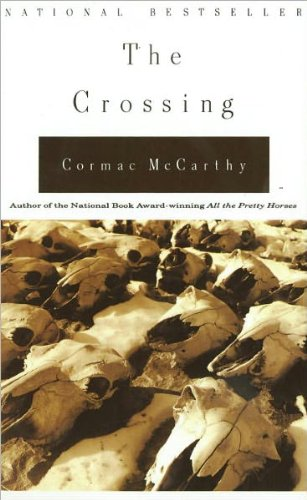 The Crossing (Volume Two of the Border Trilogy)