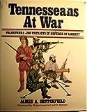 Tennesseeans at War, James Crutchfield, 0934395381