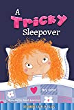 A Tricky Sleepover (Rourke's Beginning Chapter Books)