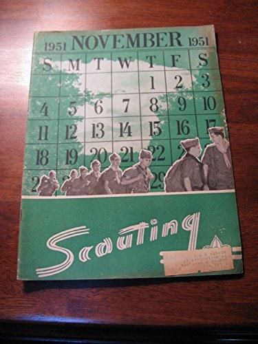 Scouting Magazine - November 1951 - Boy Scouts of America (Lex Lucas -Editor)