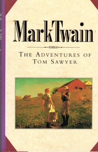 The Adventures of Tom Sawyer by Mark Twain, Book of the Month Club Edition, 1992 (Hardcover)