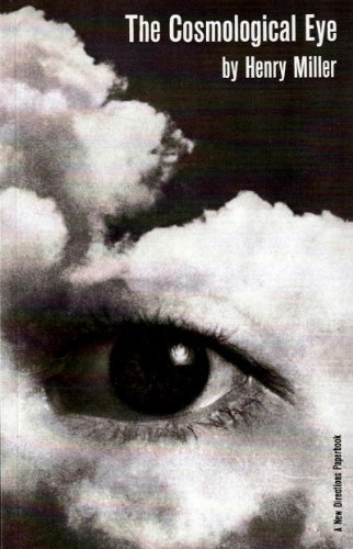 The Cosmological Eye by Henry Miller (1961-01-17)