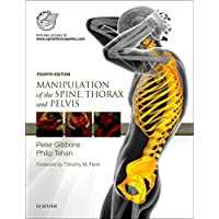Manipulation of the Spine, Thorax and Pelvis with Videos: an Osteopathic Perspective 4e