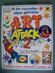 """Afficher """"Art attack 2"""""""