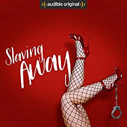 Slaving Away