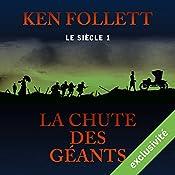 La chute des géants (Le siècle 1) | Ken Follett