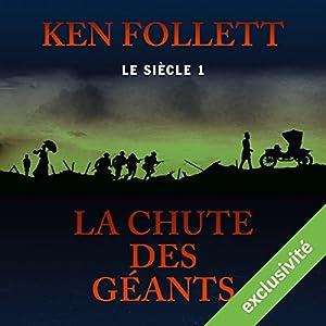 La chute des géants (Le siècle 1) Audiobook