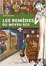REMEDES DU MOYEN-AGE. par Bilimoff