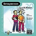 Entspannen - fit in 30 Minuten Hörbuch von Christiane Konnertz, Dirk Konnertz Gesprochen von: Charles Rettinghaus