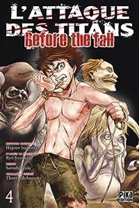 """Afficher """"L'attaque des titans, Before the fall n° 4 L'attaque des titans"""""""