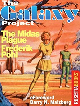 The Midas Plague (The Galaxy Project Book 17) by [Pohl, Frederik]
