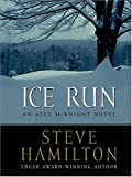Ice Run, Steve Hamilton, 0786268867