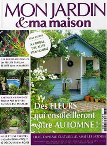 Mon Jardin Et Ma Maison Amazon Com Magazines