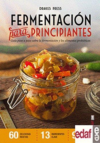Libro : Fermentacion para principiantes (Spanish Edition) [Various Authors]