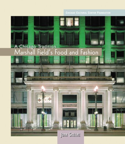 marshall-fields-food-and-fashion-chicago-tradition
