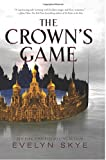"""The Crown's Game"" av Evelyn Skye"
