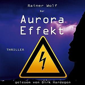 Der Aurora Effekt Hörbuch