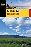 Best Bike Rides Connecticut: The Greatest Recreational Rides in the State (Best Bike Rides Series)