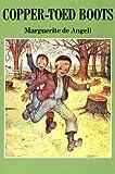 Copper-Toed Boots, Marguerite De Angeli, 0814326544