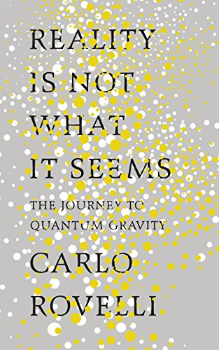 Download PDF Reality Is Not What It Seems - The Journey to Quantum Gravity