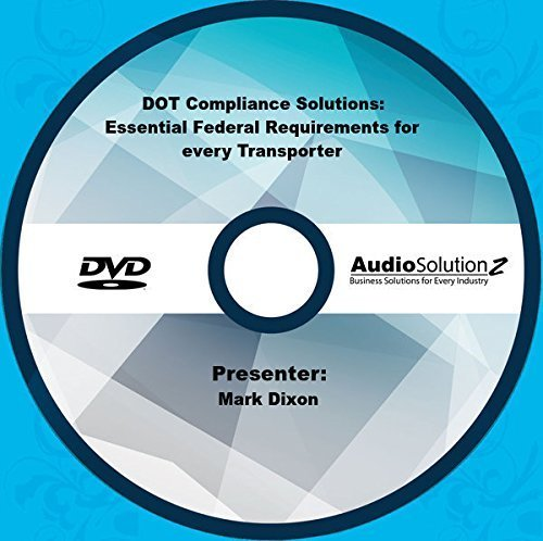 DOT Compliance Solutions: Essential Federal Requirements for every - Solution Compliance