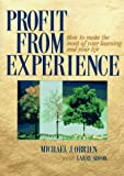 Profit from Experience, Michael J. O'Brien and Larry Shook, 1885167121