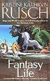 Fantasy Life, Kristine Kathryn Rusch, 0743456319