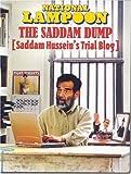 Saddam Dump, Saddam Hussein's Trial Blog (National Lampoon)