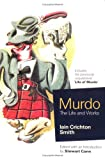 Murdo the Life and Works, Smith, Iain Crichton, 1841580589