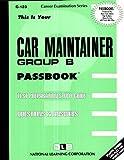 Car Maintainer - Group B, Jack Rudman, 0837301238