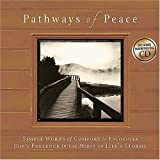 Pathways of Peace, Mark K. Gilroy and Mark Gilroy Communications, Inc Staff, 1404103589