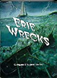 Erie Wrecks, Michael Wachter and Georgann Wachter, 0966131207