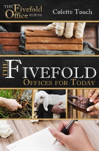 (The Fivefold Offices for Today (Today's Fivefold Office Series) (Volume 1))