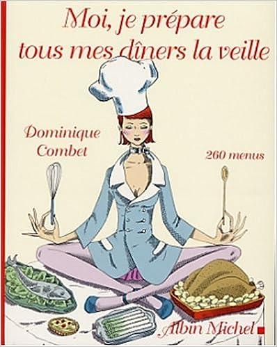 Livres gratuits Moi, je prépare tous mes dîners la veille pdf