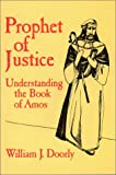 img - for Prophet of Justice: Understanding the Book of Amos book / textbook / text book