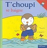 """Afficher """"T'choupi se baigne"""""""