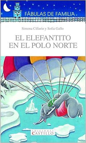 El Elefantito En El Polo Norte / The Little Elephant in the North ...