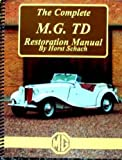 The Complete MG TD Restoration Manual