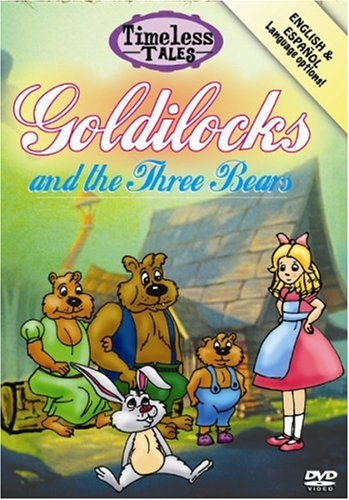 (Timeless Tales: Goldilocks and the Three Bears)