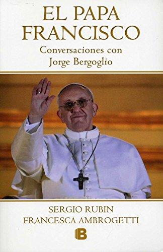 El Papa Francisco / Pope Francis (No Ficcion Historia) (Spanish Edition)