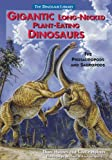 img - for Gigantic Long-Necked Plant-Eating Dinosaurs: The Prosauropods and Sauropods (Dinosaur Library) book / textbook / text book