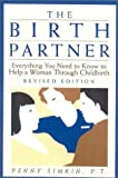 img - for The Birth Partner: Everything You Need to Know to Help a Woman Through Childbirth book / textbook / text book