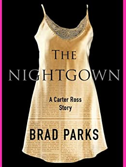 Amazon Com The Nightgown A Carter Ross Story Carter border=