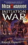 Initiation to War, Robert N. Charrette, 0451458516