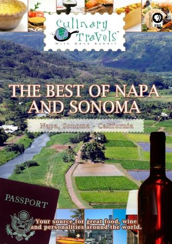 Culinary Travels The Best of Napa and Sonoma-Stags' Leap Wine Cellars, B.R. Cohn, Ravenswood, Carneros Inn, Hotel Healdsburg (Best Stags Leap Wine)