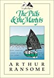 Image of The Picts & the Martyrs: Or Not Welcome at All (Swallows and Amazons)